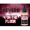 Reverb: 4 ON THE FLOOR Premium E-Liquid | 30 ml